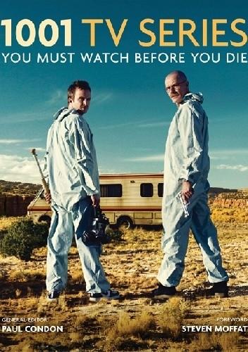 Okładka książki 1001 TV Series You Must Watch Before You Die