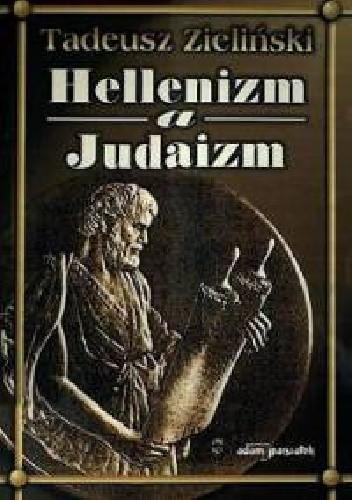 Okładka książki Hellenizm a judaizm