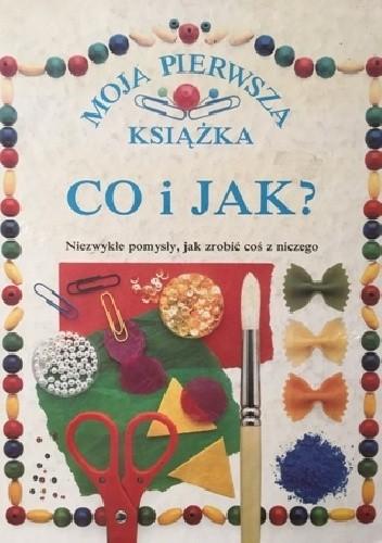 Okładka książki Moja pierwsza książka. Co i jak?