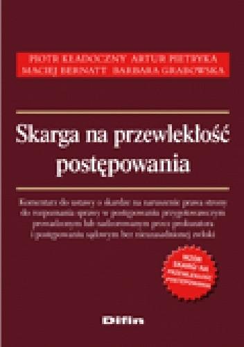 Okładka książki Skarga na przewlekłość postępowania