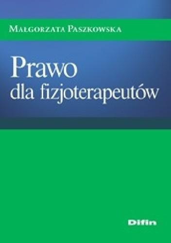 Okładka książki Prawo dla fizjoterapeutów