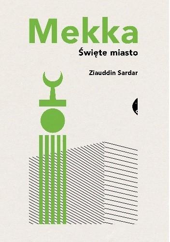 Okładka książki Mekka. Święte miasto
