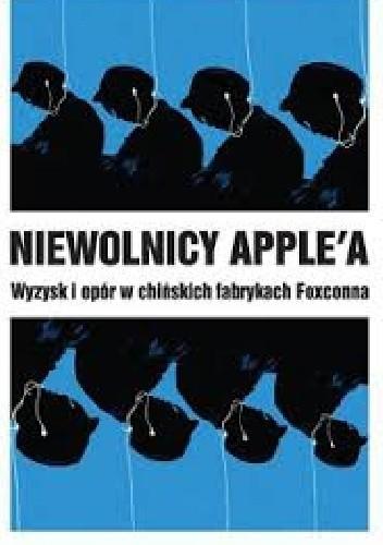 Okładka książki Niewolnicy Apple'a