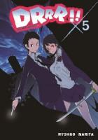 DRRR!! #5 (novel)
