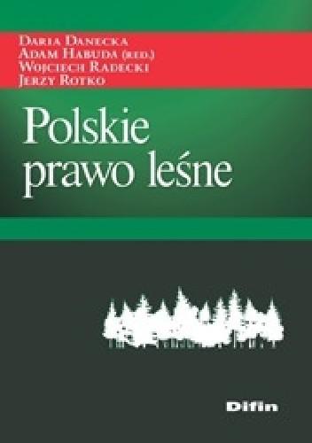 Okładka książki Polskie prawo leśne