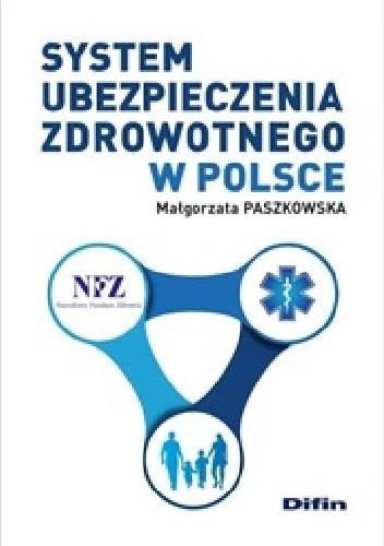 Okładka książki System ubezpieczenia zdrowotnego w Polsce