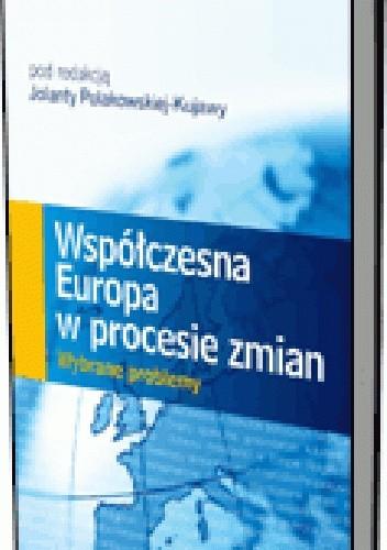 Okładka książki Współczesna Europa w procesie zmian. Wybrane problemy