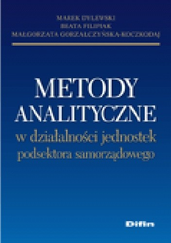 Okładka książki Metody analityczne w działalności jednostek podsektora samorządowego