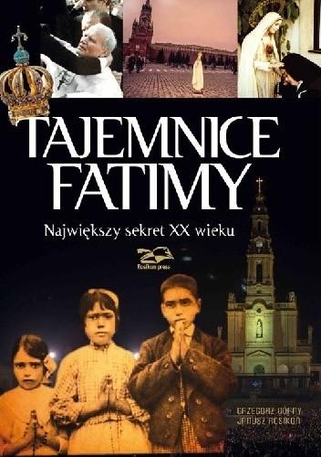 Okładka książki Tajemnice Fatimy. Największy sekret XX wieku