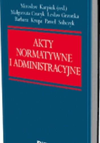 Okładka książki Akty normatywne i administracyjne