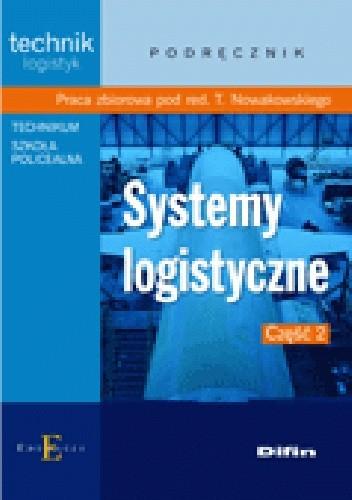 Okładka książki Systemy logistyczne. Część 2