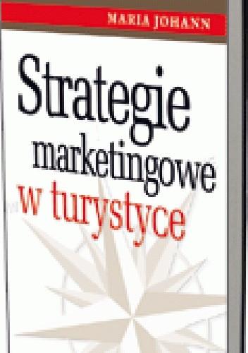 Okładka książki Strategie marketingowe w turystyce