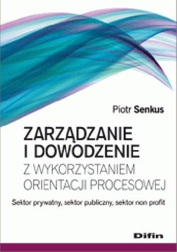 Okładka książki Zarządzanie i dowodzenie z wykorzystaniem orientacji procesowej