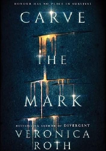 Okładka książki Carve the Mark