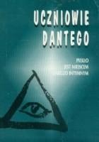 Ucznowie Dantego t.1 Piekło jest miejscem bardzo intymnym