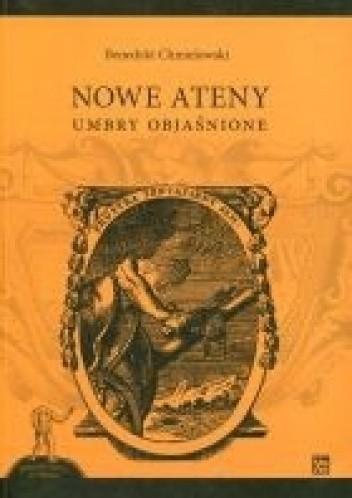 Okładka książki Nowe Ateny. Umbry objaśnione