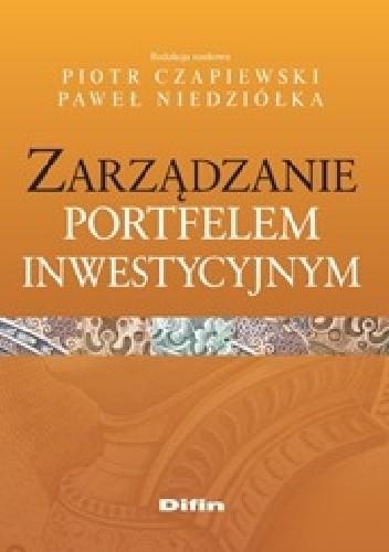 Okładka książki Zarządzanie portfelem inwestycyjnym