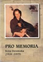 Pro memoria. Róża Ostrowska (1926-1975)