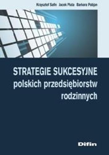 Okładka książki Strategie sukcesyjne polskich przedsiębiorstw rodzinnych