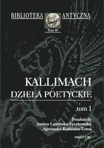 Okładka książki Dzieła poetyckie. Tom I
