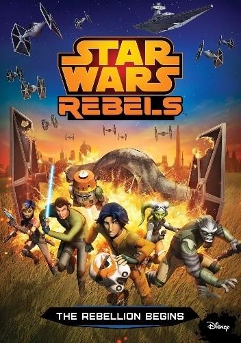 Okładka książki Star Wars Rebels: The Rebellion Begins