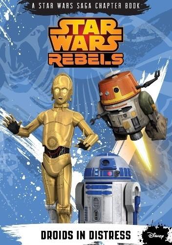 Okładka książki Star Wars Rebels: Droids in Distress