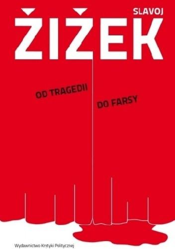 Okładka książki Od tragedii do farsy. Czyli jak historia się powtarza