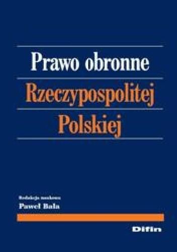 Okładka książki Prawo obronne Rzeczypospolitej Polskiej