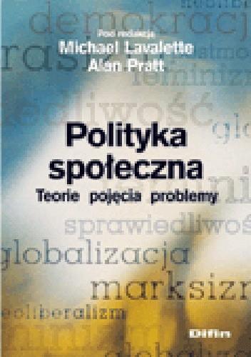 Okładka książki Polityka społeczna. Teorie, pojęcia, problemy