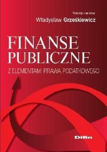Okładka książki Finanse publiczne z elementami prawa podatkowego