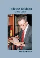 Pro memoria. Tadeusz Bolduan (1930-2005)