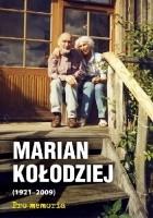 Pro memoria. Marian Kołodziej (1921-2009)