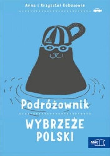 Okładka książki Podróżownik.Wybrzeże Polski