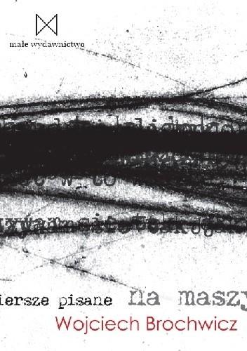 Okładka książki Wiersze pisane na maszynie