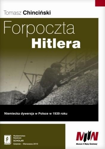 Okładka książki Forpoczta Hitlera. Niemiecka dywersja w Polsce w 1939 roku
