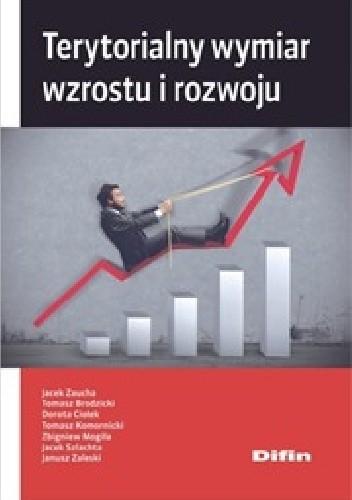 Okładka książki Terytorialny wymiar wzrostu i rozwoju