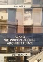 Szkło we współczesnej architekturze