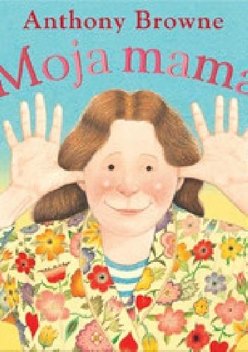 Okładka książki Moja mama