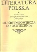 Literatura polska. Od średniowiecza do oświecenia