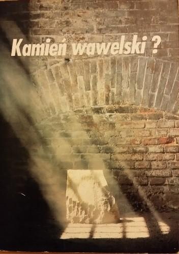 Okładka książki Kamień wawelski?