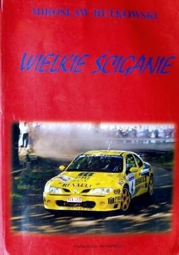 Okładka książki Wielkie ściganie 1998