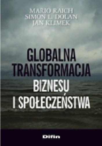 Okładka książki Globalna transformacja biznesu i społeczeństwa