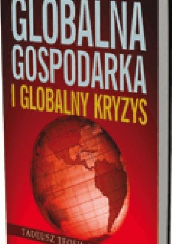Okładka książki Globalna gospodarka i globalny kryzys