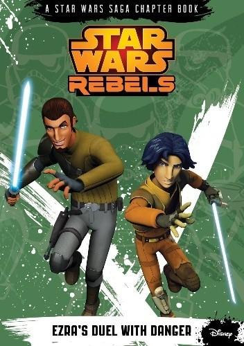 Okładka książki Star Wars Rebels: Ezra's Duel with Danger