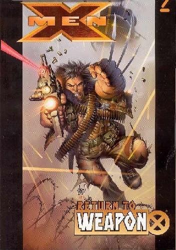 Okładka książki Ultimate X-men. Return to Weapon X