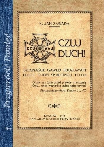 Okładka książki CZUJ DUCH! Szesnaście gawęd obozowych - o idei skautingu