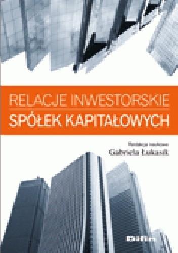 Okładka książki Relacje inwestorskie spółek kapitałowych