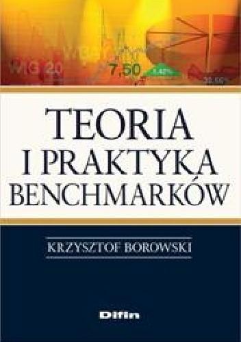 Okładka książki Teoria i praktyka benchmarków