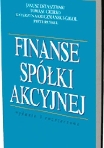 Okładka książki Finanse spółki akcyjnej. Wydanie 3 rozszerzone