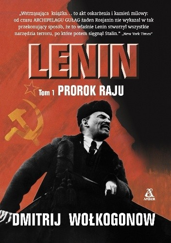 Okładka książki Lenin, tom 1. Prorok raju